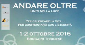 Andare oltre. Uniti nella Luce @ Hotel Atlantic | Borgaro Torinese | Piemonte | Italia